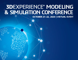 3DEXPERIENCE MODELING & SIMULATION VIRTUAL CONFERENCE
