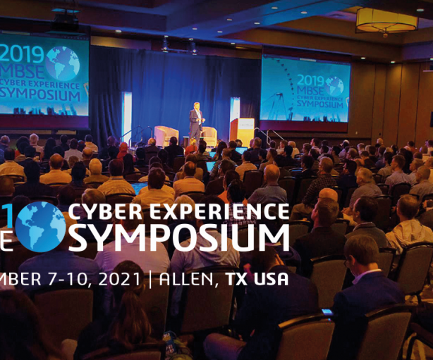 MBSE Cyber Experience Symposium 2021 Nov 7-10 in Allen, Texas, USA – Call For Presentations is now open!