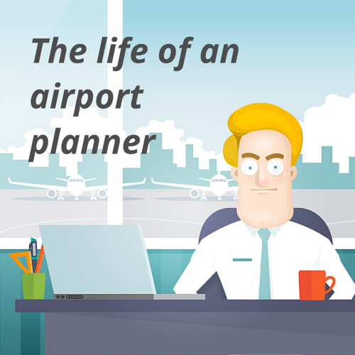 The life of an airport planner