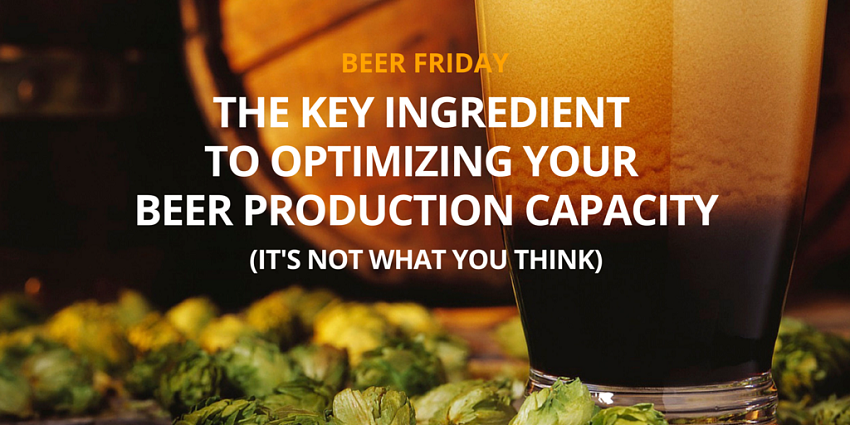 The key ingredient to optimizing your beer production capacity