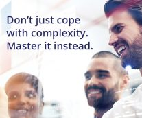 Don't just cope with complexity. Master it instead.