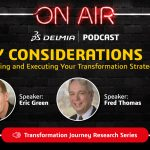 DELMIA Transformation Journey Notes 3