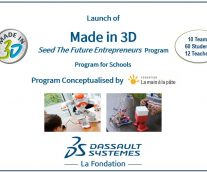 "[Press Release] La Fondation Dassault Systèmes launches  ""Made in 3D – Seed The Future Entrepreneurs"" in India to inspire schools students to become future innovators and entrepreneurs"