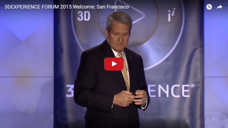 3DEXPERIENCE FORUM 2015 Welcome San Francisco