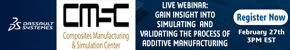Additive Manufacturing Process and Performance Simulation of Composite Tools Webinar