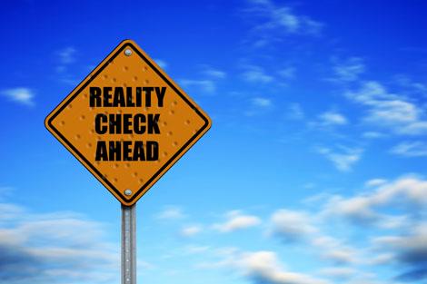 Reality realitycheckahead