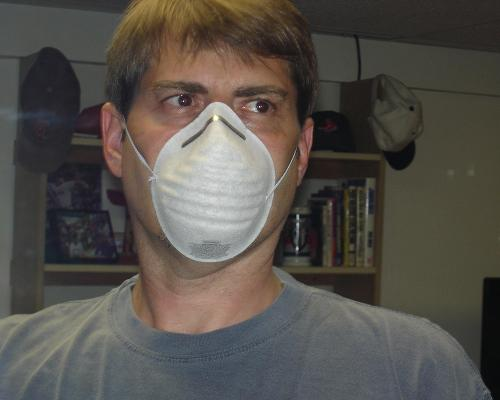 Do I really look scary in a dust mask?